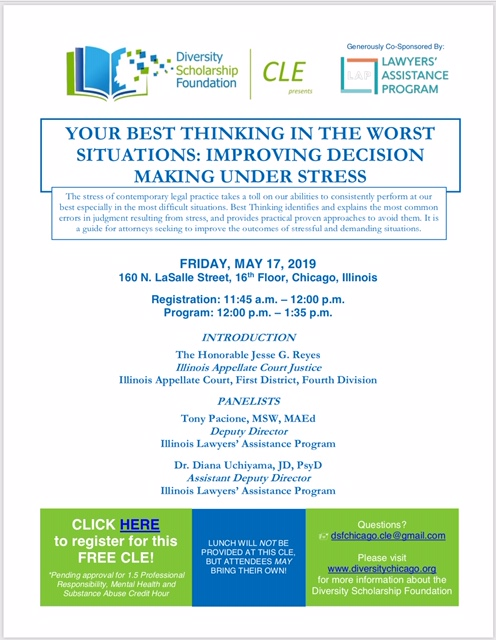 CLE – Your Best Thinking in the Worst Situations: Improving Decision Making Under Stress