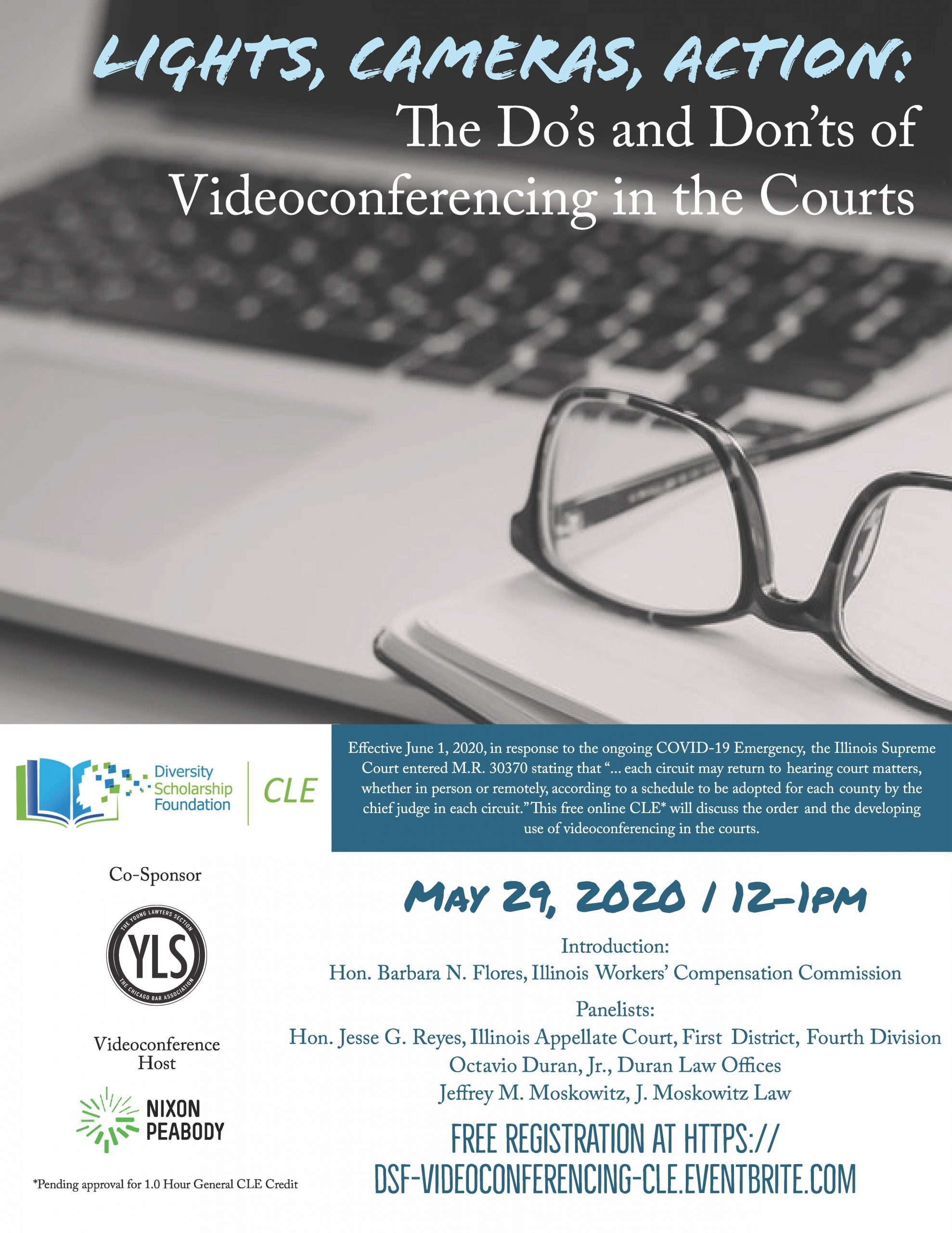 CLE – Lights, Camera, Action: The Do's and Dont's of Videoconferencing in the Courts