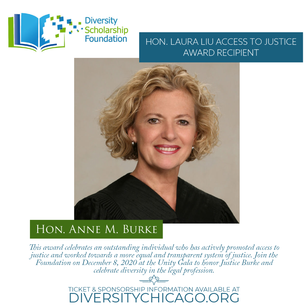2020 Hon. Laura Liu Access to Justice Award Recipient – Honorable Anne M. Burke of the Illinois Supreme Court