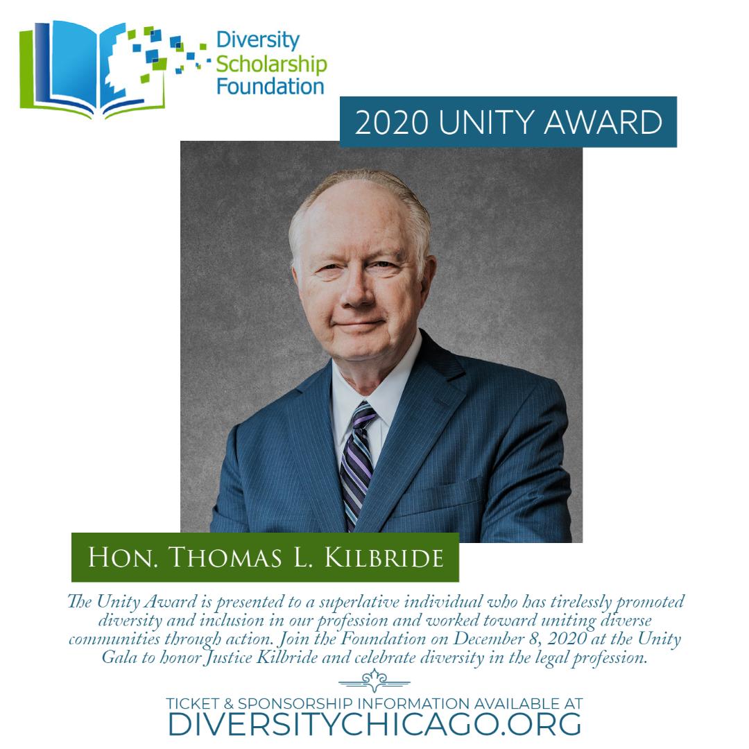 2020 Unity Award Recipient – Honorable Thomas L. Kilbride of the Illinois Supreme Court