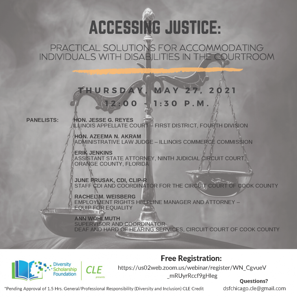 """""""Accessing Justice: Practical Solutions to Accommodating Individuals with Disabilities in the Courtroom"""""""