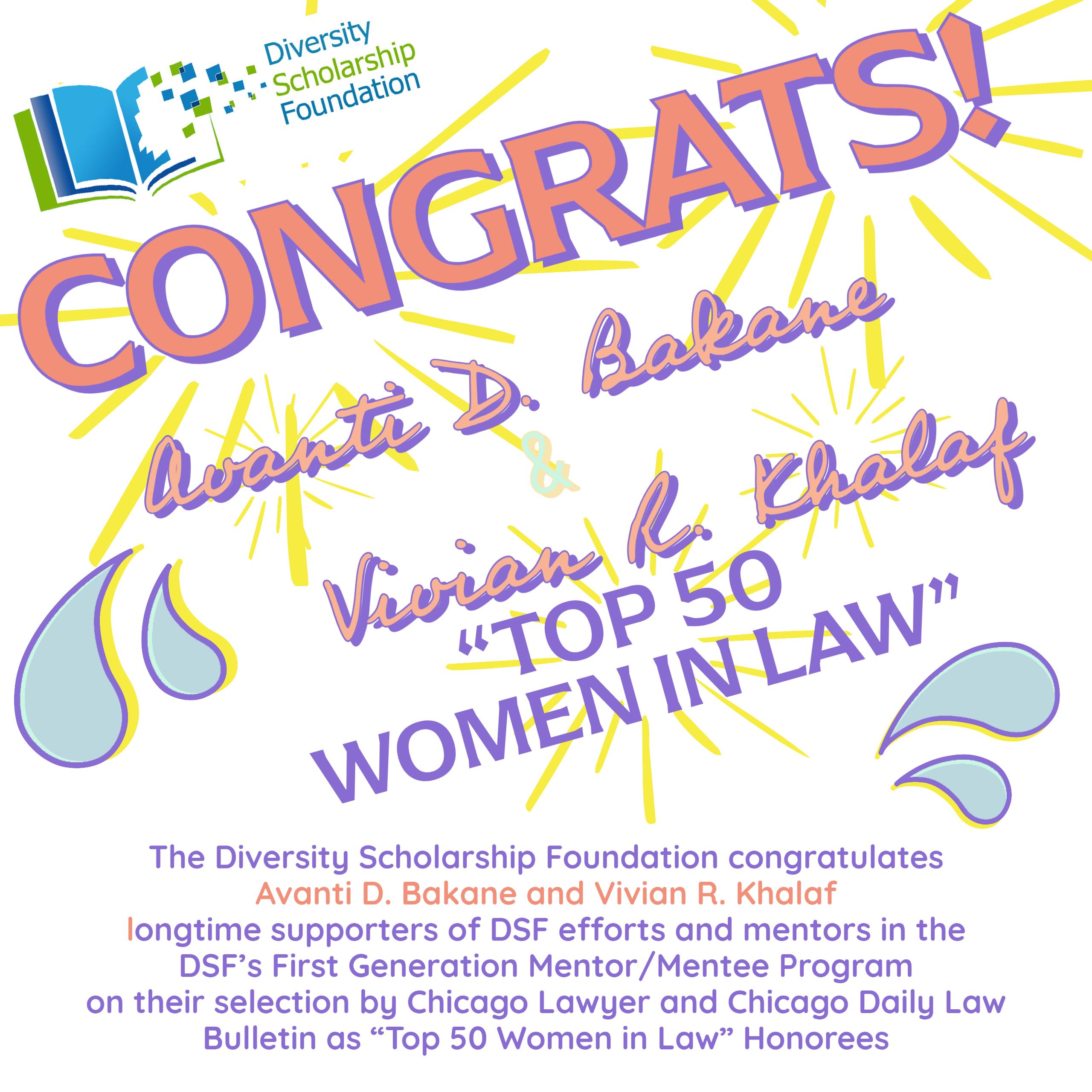 "Congratulations Avanti D. Bakane and Vivian R. Khalaf ""Top 50 Women in Law"" Honorees"